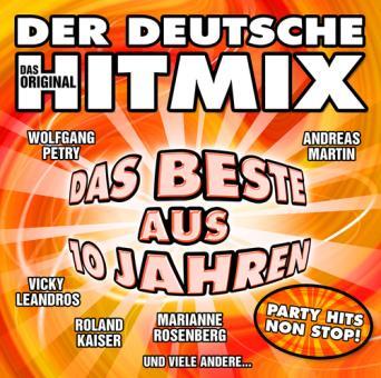 Der deutsche Hitmix - Das Beste aus 10 Jahren
