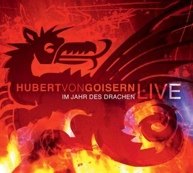 Im Jahr des Drachen / Hubert von Goisern live