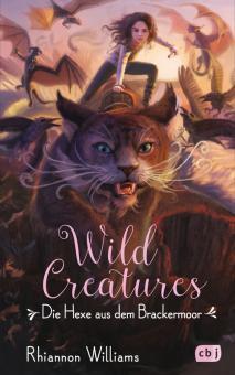 Wild Creatures - Die Hexe aus dem Brackermoor