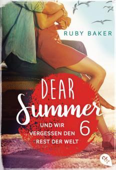 Dear Summer - Und wir vergessen den Rest der Welt