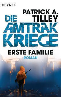 Erste Familie - Die Amtrak-Kriege 2