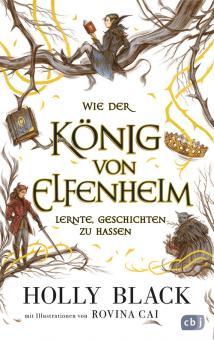 Wie der König von Elfenheim lernte, Geschichten zu hassen