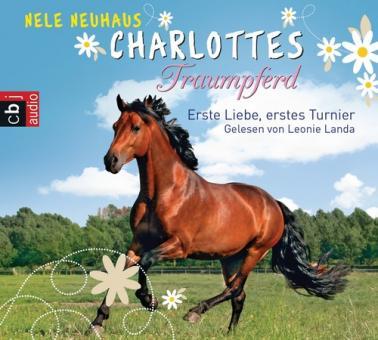 Charlottes Traumpferd – Erste Liebe, erstes Turnier