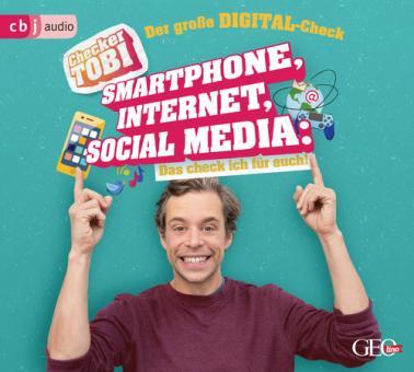 Checker Tobi - Der große Digital-Check: Smartphone, Internet, Social Media – Das check ich für euch!