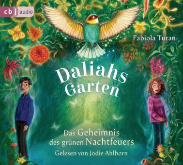 Daliahs Garten - Das Geheimnis des grünen Nachtfeuers