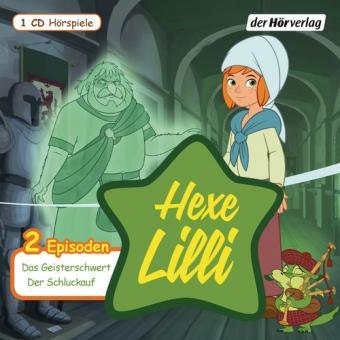 Hexe Lilli: Das Geisterschwert & Der Schluckauf