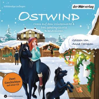 Ostwind. Chaos auf dem Wintermarkt & Das geheimnisvolle Brandzeichen