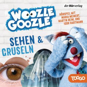 Woozle Goozle - Gruseln & Sehen