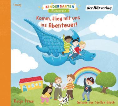 Kindergarten Wunderbar – Komm, flieg mit uns ins Abenteuer!